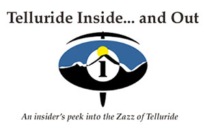 Telluride Inside and Out